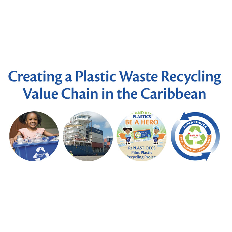RePlast OECS creating a plastic waste recycling value chain